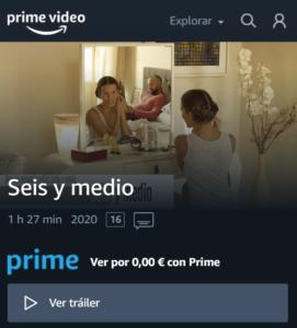 Seis y medio en Amazon Prime y Vimeo